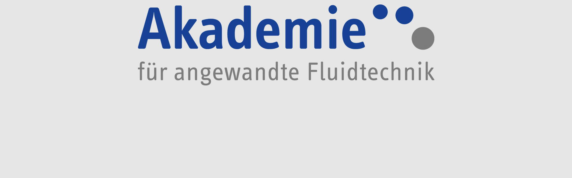 Academy for Applied Fluid Technology GmbH + Co. KG